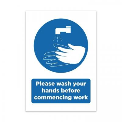 Image of Printed Wash Your Hands Before Commencing Work Sign